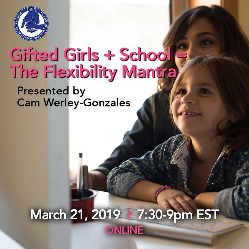 Gifted + School Girls  = The Flexibility Mantra