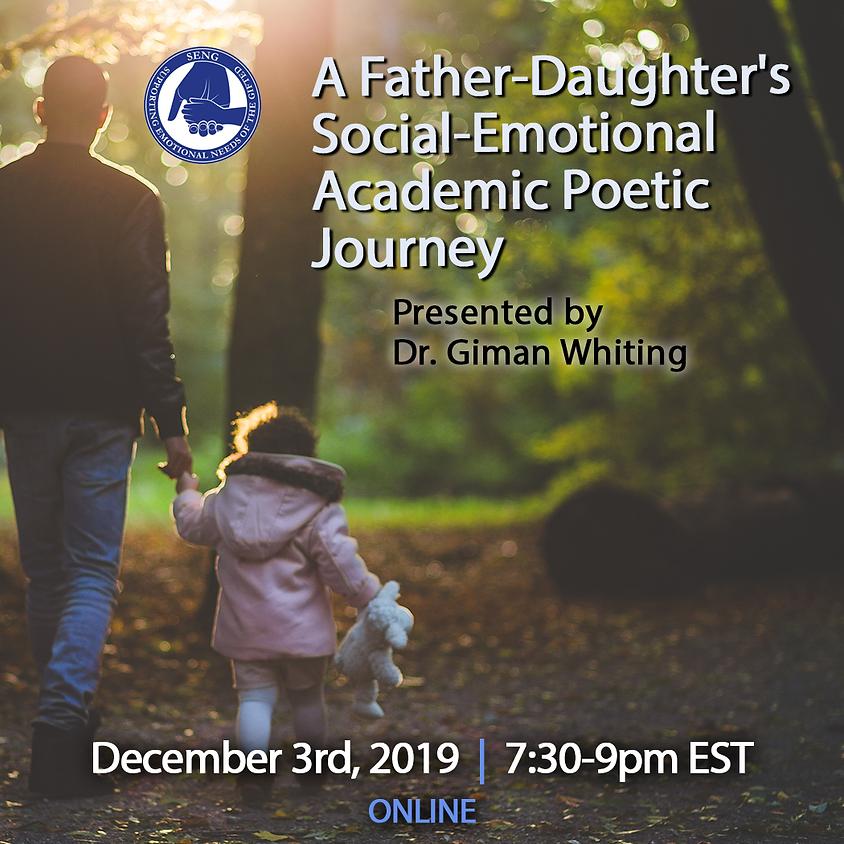 SENGinar: A Father-Daughter's Social-Emotional Academic Poetic Journey