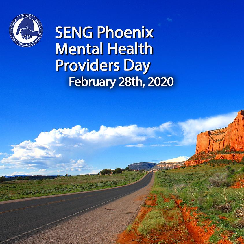 SENG Phoenix Mental Health Providers Day