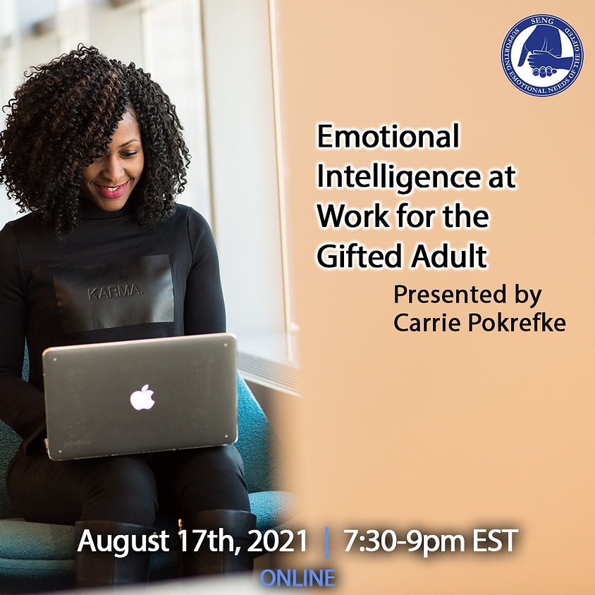 SENGinar - Emotional Intelligence at Work for the Gifted Adult
