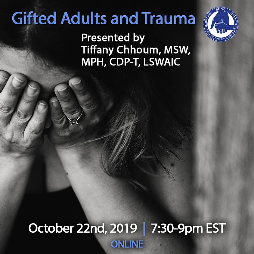 SENGinar: Gifted Adults and Trauma