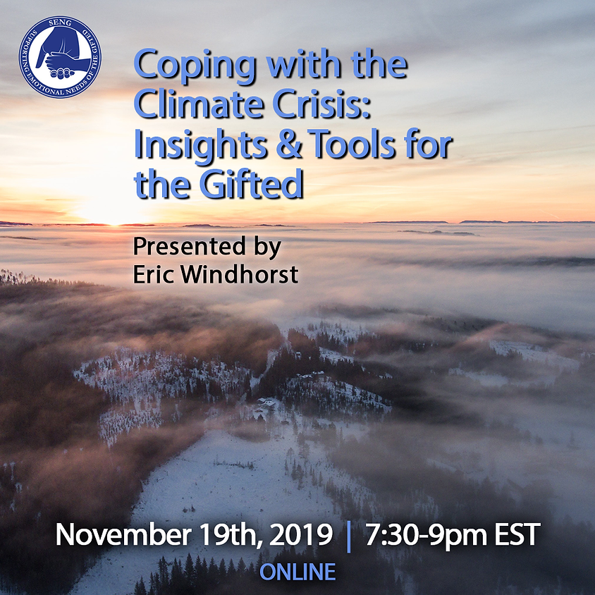 SENGinar: Coping with the Climate Crisis: Insights & Tools for the Gifted