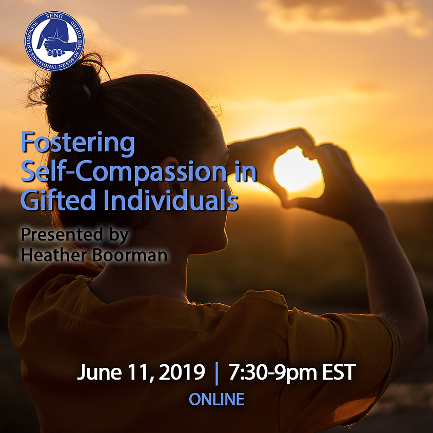 SENGinar: Fostering Self-Compassion in Gifted Individuals