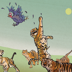 Fowl and Tigers