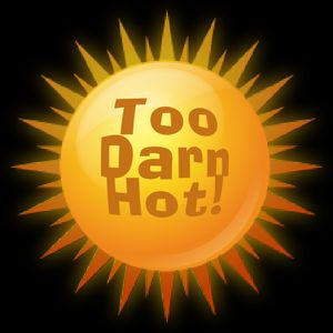 Too Darn Hot.jpg