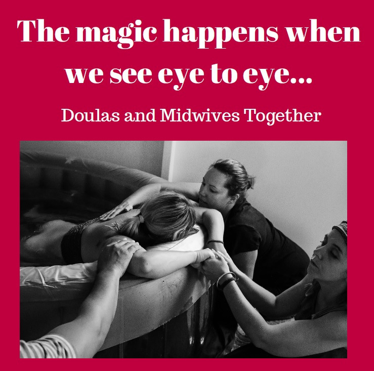 Doulas and Midwives Together