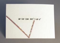 """My Cat Can Say ' I Luv u'"" Postcard"