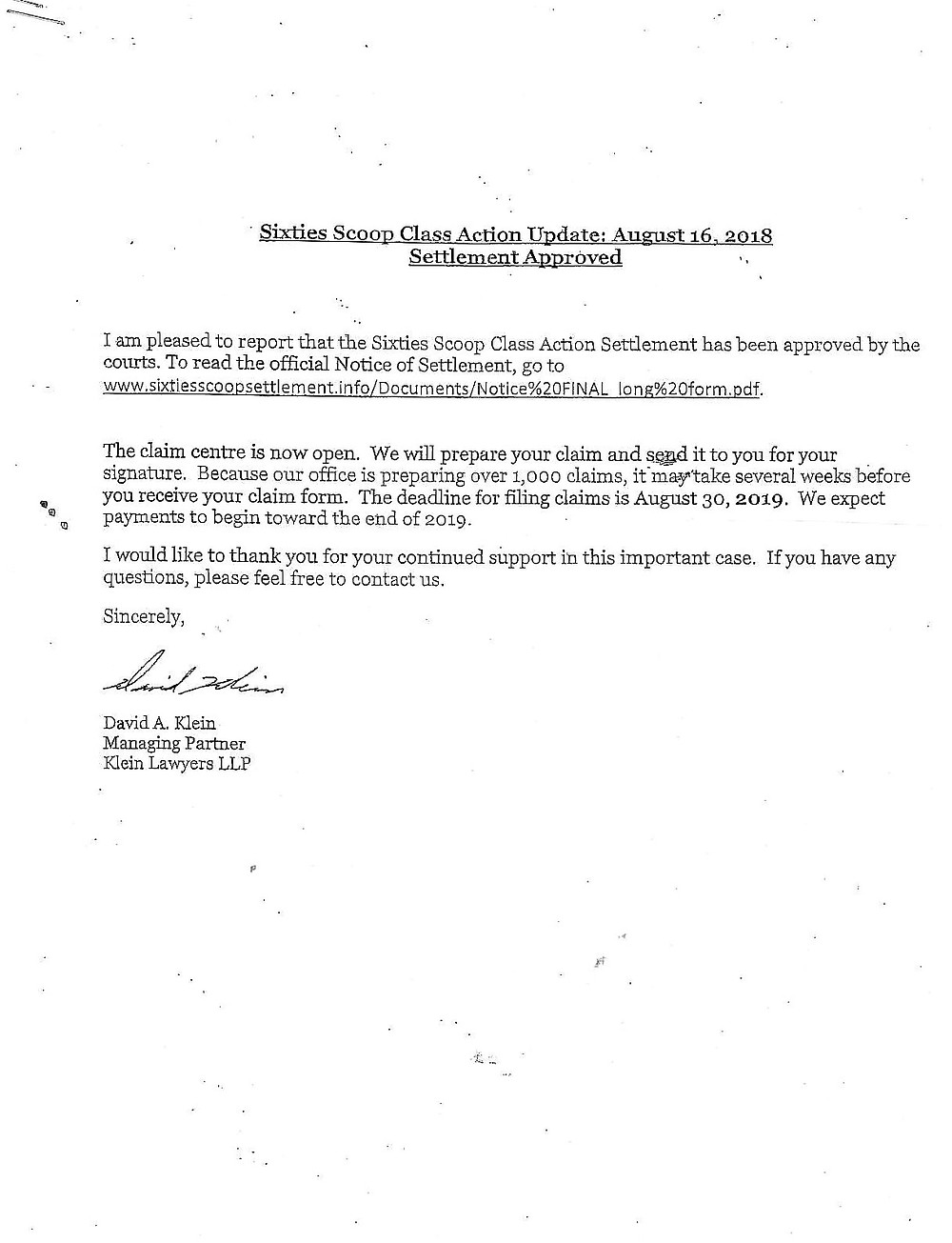 Please see attached regarding the Class Action lawsuit.  According to the notice, the deadline to file a claim is August 30, 2019, so there's still time