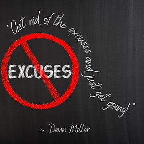Get rid of the excuses.png