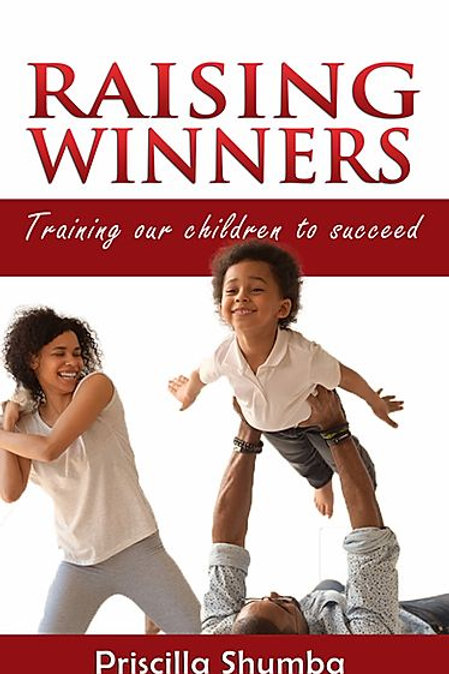 Raising Winners. Training Our Children To Succeed.