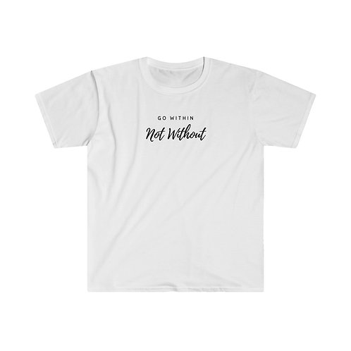Go Within Not Without Light T-Shirt