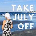 Take July Off.jpg