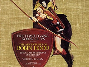 The Adventures Of Robin Hood - Erich Wolfgang Korngold - Soundtrack Review