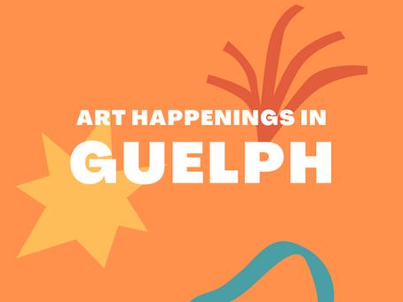 Art Happenings in Guelph