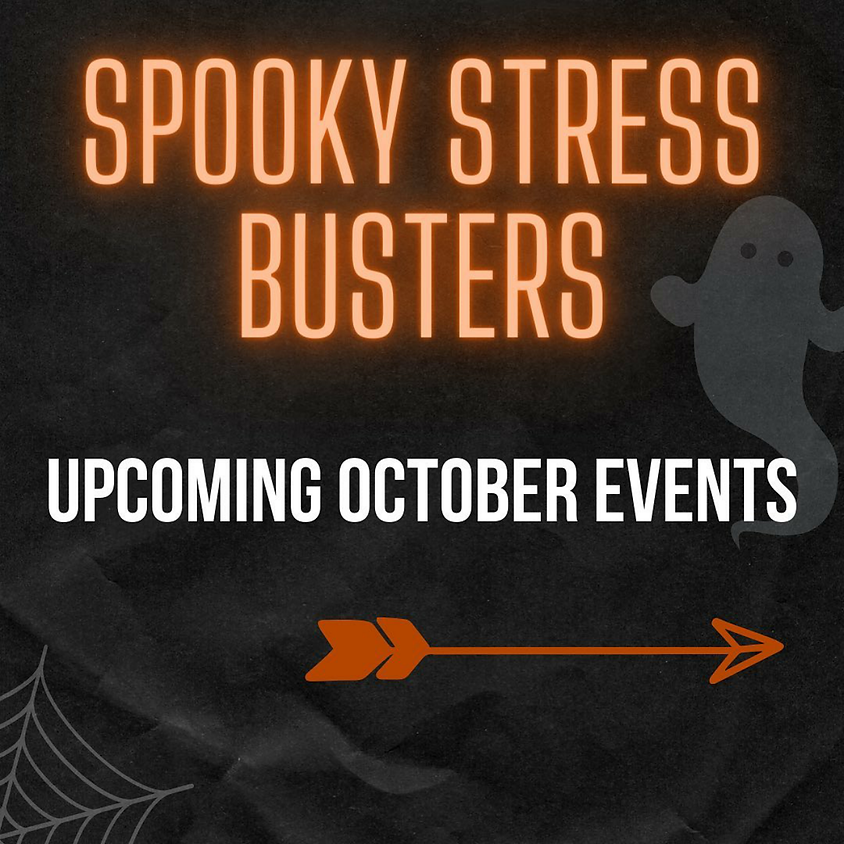 Spooky Stress Busters Zoom Event👻
