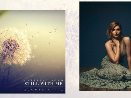 "Cristina Soto Acoustically Revisits Her Breakout Hit with Tritonal, ""Still With Me"""