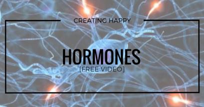 Creating Happy Hormones