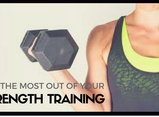 Get the Most Out of Your Strength Training