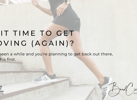 Is it time to get moving (again)?