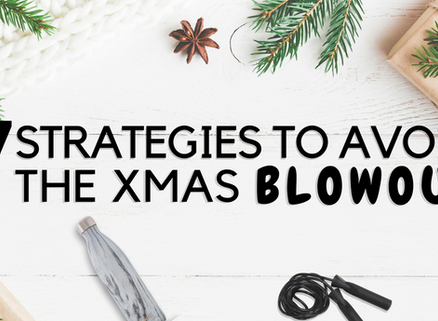 7 Strategies to Avoid The Xmas Blowout
