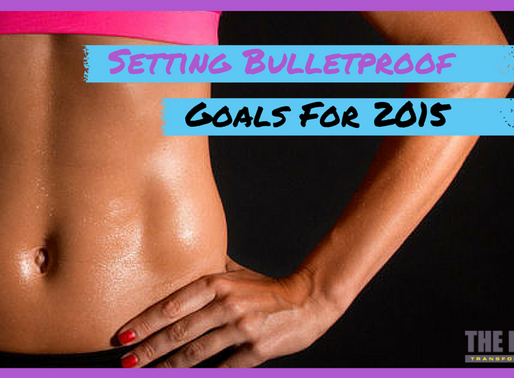 Setting Bulletproof Goals for the New Year