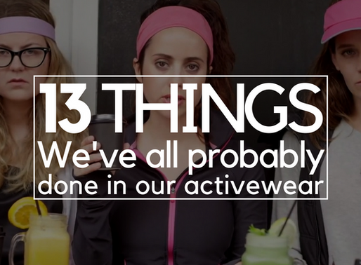 13 Things We've All Probably Done In Our Activewear