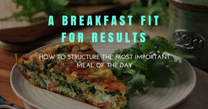 A Breakfast Fit for Fat Loss