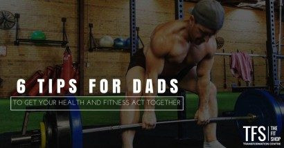 6 Tips For Dad's