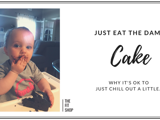 Just Eat The Damn Cake...
