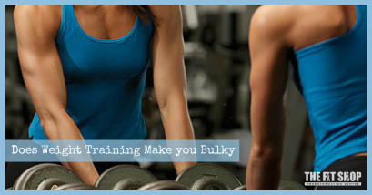 Does Weight Training Make you Bulky?