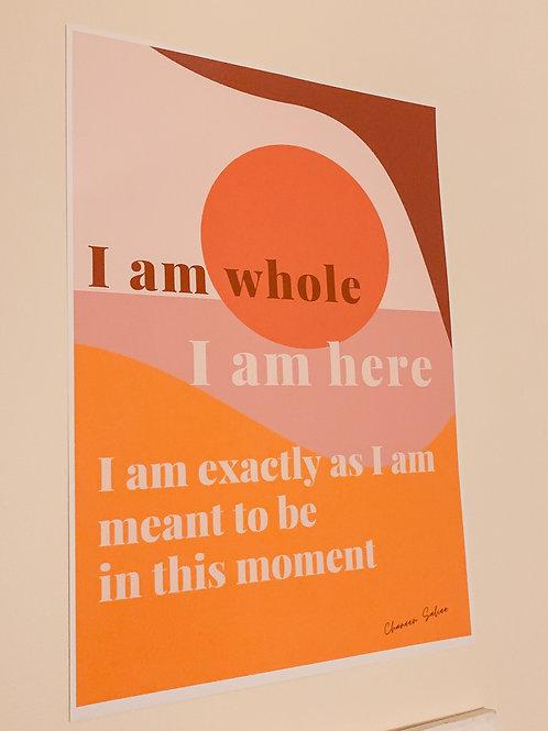 I Am Whole Art Print