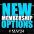 New Membership Options