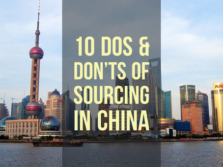 10 Dos & Don'ts of Sourcing in China