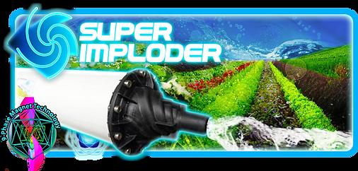 Fractal Water, Ultra Imploder, Super Imploder water energizer