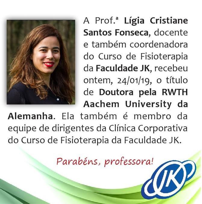 Parabéns, Drª Lígia Cristiane Santos Fonseca, pela conquista!