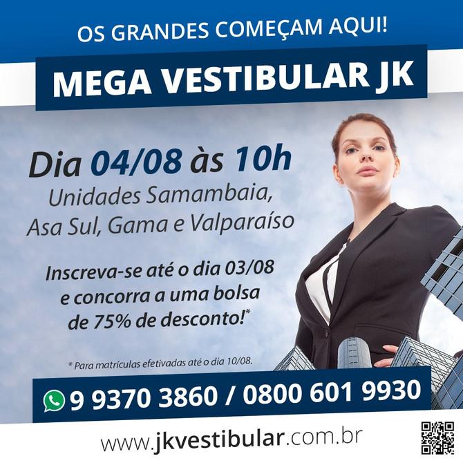 Não perca o Mega Vestibular 2018.2, dia 04 de agosto em todas as unidades da Faculdade JK.