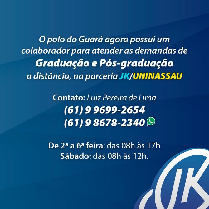 Polo Guará conta com colaborador no atendimento dos cursos de graduação e pós-graduação da JK/Uninas