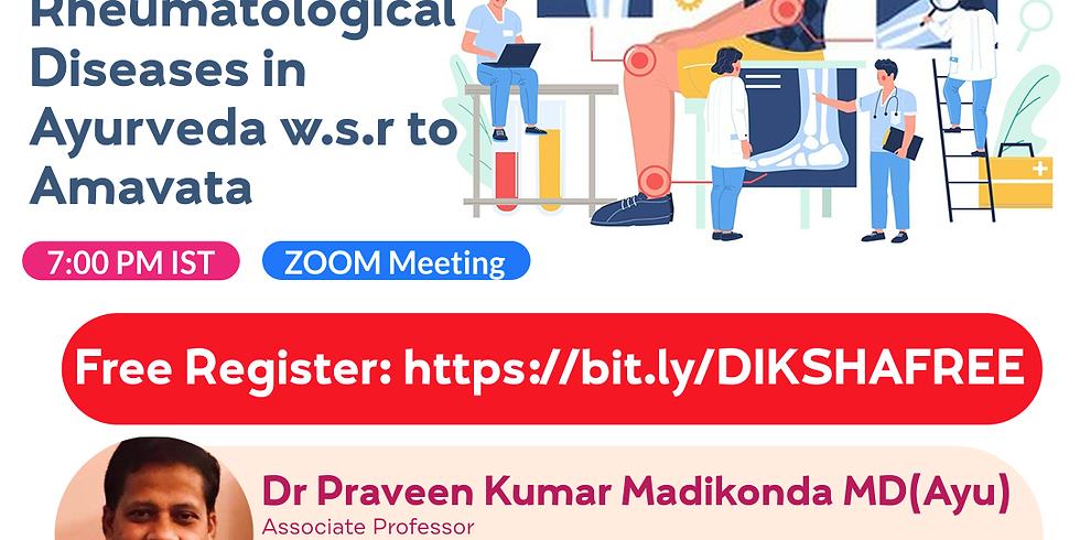 Management of  Rheumatological  Diseases in  Ayurveda w.s.r to  Amavata | Dr Praveen Kumar Madikonda MD(Ayu) | Ayurveda