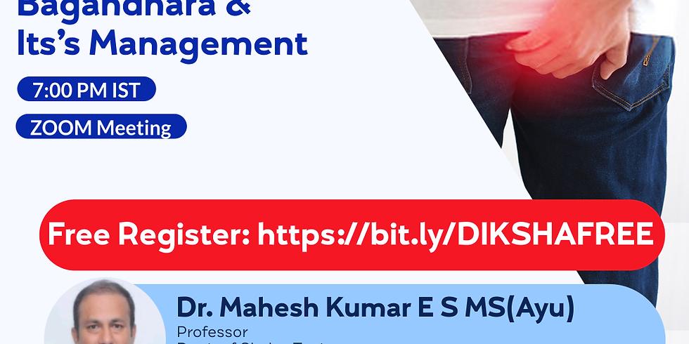 Clinical Understanding of Bagandhara & Its's Management | Dr. Mahesh Kumar E S MS(Ayu) | Ayurveda College Coimbatore