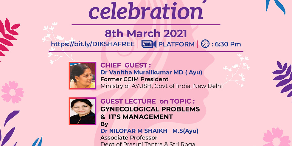 INTERNATIONAL WOMENS  DAY  CELEBRATION  2021   COMMON GYNECOLOGICAL PROBLEMS  &  IT'S MANAGEMENT