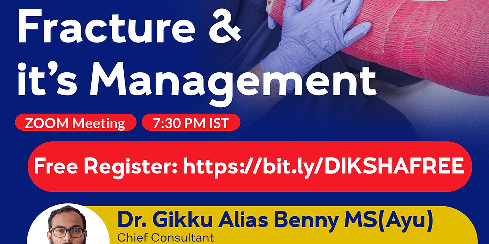 Introduction to  Fracture &  it's Management | Dr. Gikku Alias Benny MS(Ayu)