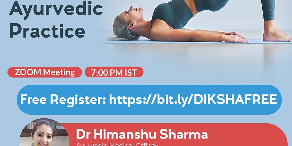 Importance of Yoga in  Ayurvedic  practice   Dr Himanshu Sharma   Ayurveda College Coimbatore