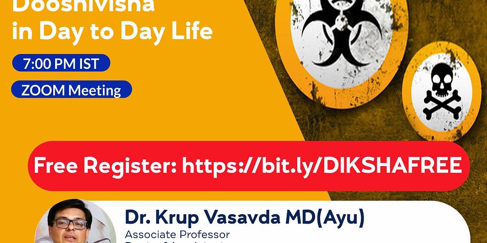 Concept of Dooshivisha in Day to Day Life | Dr. Krup Vasavda MD(Ayu) | Ayurveda College Coimbatore