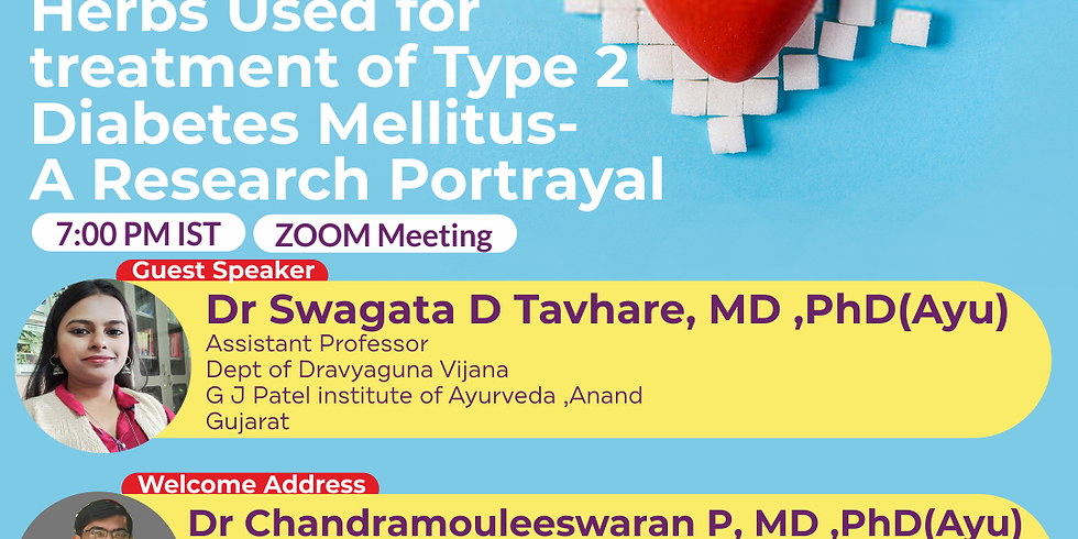 Herbs Used for  treatment of Type 2  Diabetes Mellitus- A Research Portrayal | Dr Swagata D Tavhare, MD ,PhD(Ayu) | Ayur