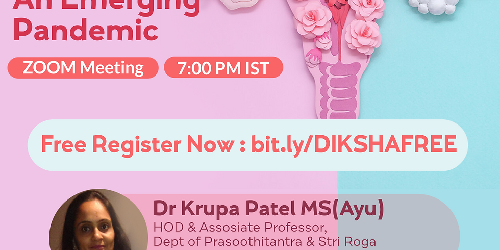PCOS -  An Emerging  Pandemic | Dr Krupa Patel MS(Ayu) | Ayurveda College Coimbatore