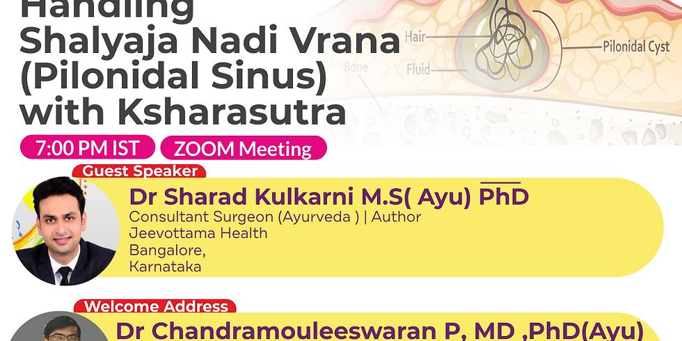 Handling  Shalyaja Nadi Vrana (Pilonidal Sinus) with Ksharasutra | Dr Sharad Kulkarni M.S( Ayu) PhD | Ayurveda College