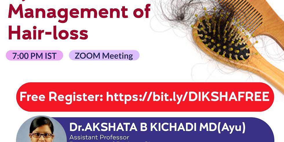Ayurvedic  Management of  Hair-loss | Dr.AKSHATA B KICHADI MD(Ayu)  | Ayurveda College Coimbatore