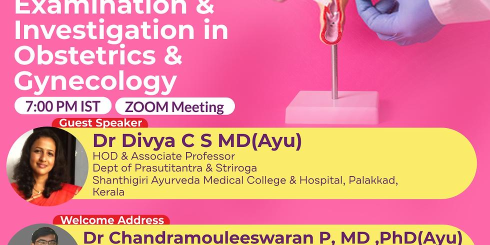 Examination &  Investigation in  Obstetrics & Gynecology | Dr Divya C S MD(Ayu) | Ayurveda College Coimbatore