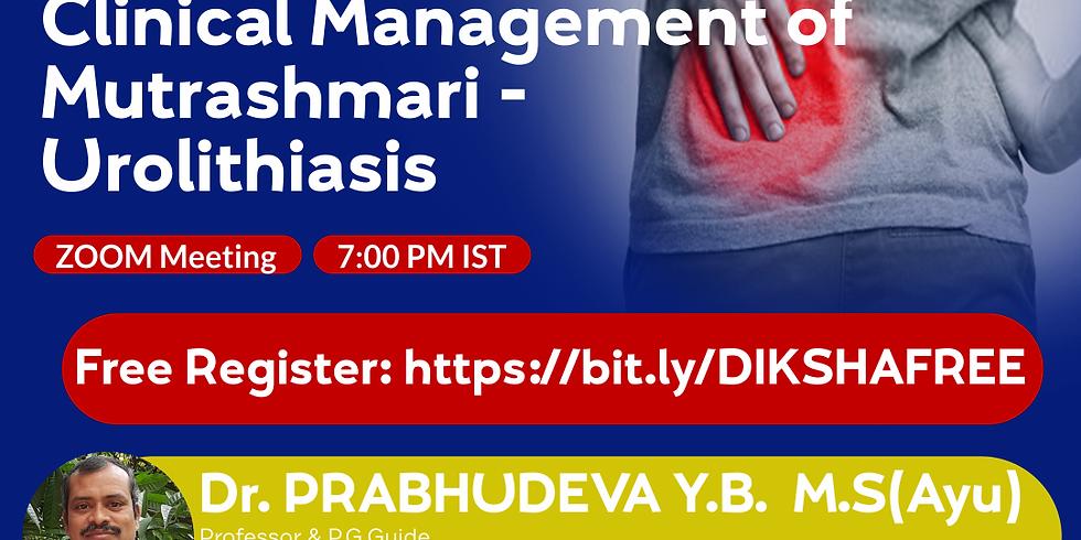 An Effective  Clinical Management of  Mutrashmari - Urolithiasis | Dr. PRABHUDEVA Y.B.  M.S(Ayu) | Ayurveda College Coim