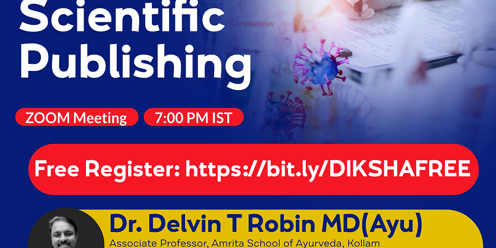 Beginners guide to  Scientific  Publishing | Dr. Delvin T Robin MD(Ayu) | Ayurveda College Coimbatore